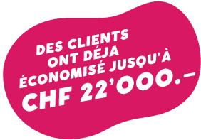 Des clients ont deja economise jusqu a CHF 22 000